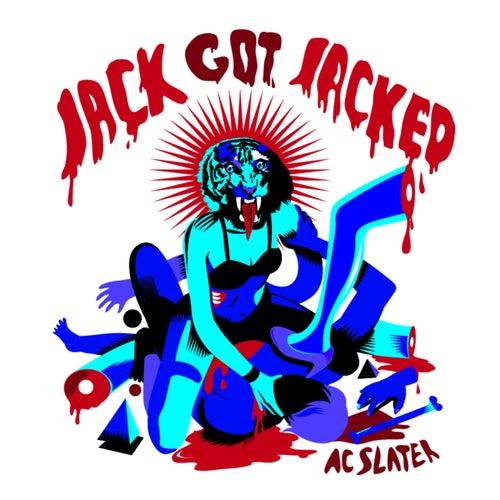 Jack Got Jacked EP by AC Slater