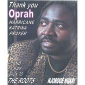Thank You Oprah by Njoroge  Ngari