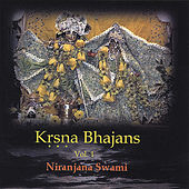 Krsna Bhajans - 1 by Niranjana Swami