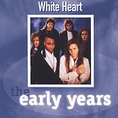 Play & Download The Early Years by Whiteheart | Napster