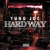 Play & Download HardWay by Yung Joc | Napster