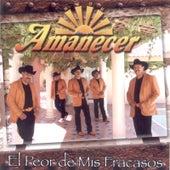 Play & Download El Peor de Mis Fracasos by Conjunto Amanecer | Napster