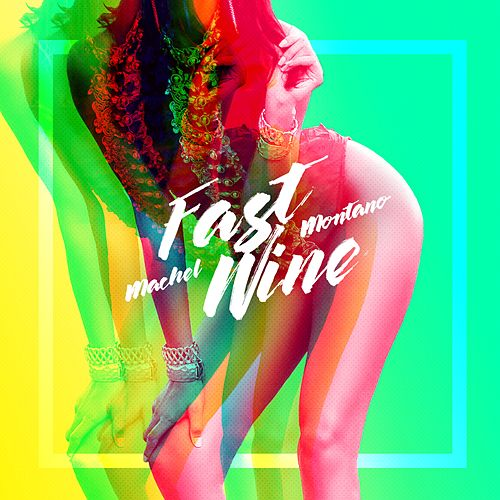 Play & Download Fast Wine by Machel Montano | Napster