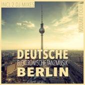 Play & Download Deutsche Elektronische Tanzmusik Berlin, Vol. 4 (Mixed By Terrie Francys Junior) by Various Artists | Napster