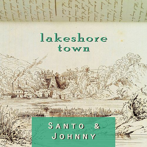 Lakeshore Town di Santo and Johnny