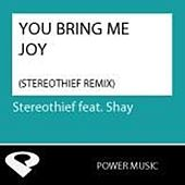 Play & Download You Bring Me Joy - Single by Shay | Napster