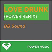 Play & Download Love Drunk-Ep by DB Sound | Napster