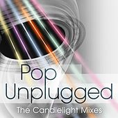 Play & Download Pop Unplugged: The Candlelight Mixes by Various Artists | Napster