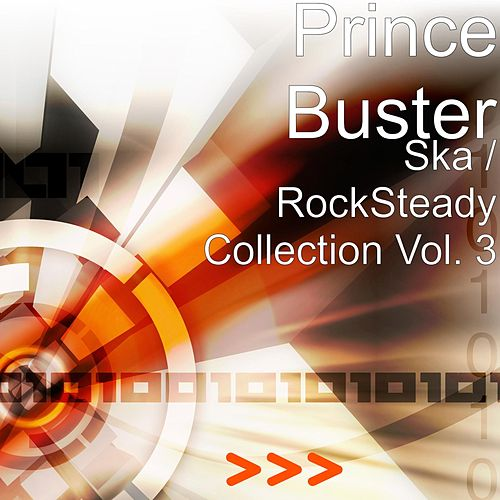 Ska / RockSteady Collection Vol. 3 by Prince Buster