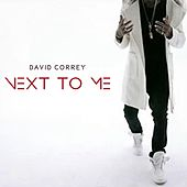 Play & Download Next to Me by David Correy | Napster