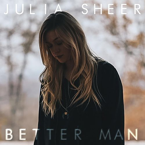 Better Man by Julia Sheer