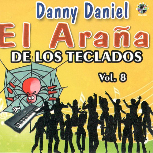 El Arana, Vol. 8 by Danny Daniel