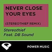 Play & Download Never Close Your Eyes - Single by DB Sound | Napster