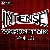 Play & Download Intense! Workout Mix Vol. 4 (60 Minute Non-Stop Workout Mix (141-155 BPM) ) by Various Artists | Napster