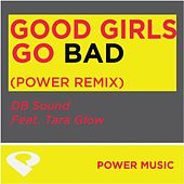 Play & Download Good Girls Go Bad-Ep by DB Sound | Napster