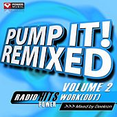 Play & Download Pump It! Remixed Vol. 2 by Various Artists | Napster
