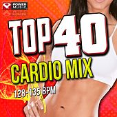 Play & Download Top 40 Cardio Mix (60 Minute Non-Stop Workout Mix (128-145 BPM) ) by Various Artists | Napster