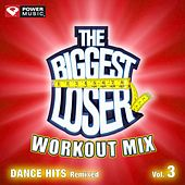 Play & Download The Biggest Loser Workout Mix - Dance Hits Remixed Vol. 3 (60 Minute Non-Stop Workout Mix (130-135) ) by Various Artists | Napster
