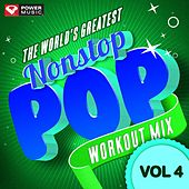 Play & Download Nonstop Pop Workout Mix Vol. 4 (60 Min Non-Stop Workout Mix (130 BPM) ) by Various Artists | Napster