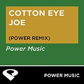 Cotton Eye Joe - EP by Power Music