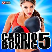 Cardio Boxing 5 (60 Min Non-Stop Workout Mix (138-150 BPM) ) by Various Artists