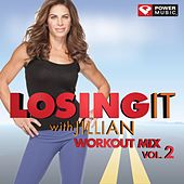 Play & Download Losing It with Jillian Vol 2 (60 Minute Non-Stop Workout Mix (128-135 BPM) ) by Various Artists | Napster