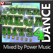 Play & Download Power Mega Hits Remixed Vol. 4 (Mixed by Power Music) by Various Artists | Napster