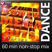 Play & Download Power Mega Hits Remixed (Mixed by Power Music) by Various Artists | Napster