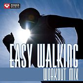 Play & Download Easy Walking Workout Mix (60 Min Non-Stop Workout Mix (118-122 BPM) ) by Various Artists | Napster