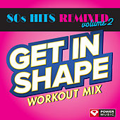 The Biggest Loser Workout Mix: 80s Hits Volume 2 (60 Minute Non-Stop Workout Mix (128 BPM) ) by Various Artists