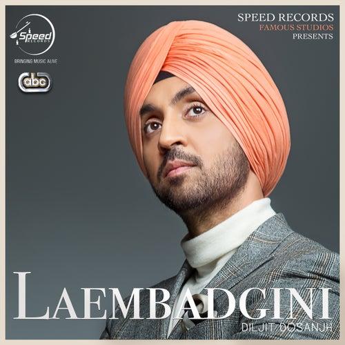 Play & Download Laembadgini by Diljit Dosanjh | Napster