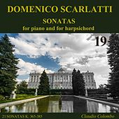 Play & Download Domenico Scarlatti: Sonatas for piano and for harpsichord, Vol. 19 by Claudio Colombo | Napster