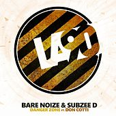 Play & Download Danger Zone (feat. Don Cotti) by Bare Noize | Napster