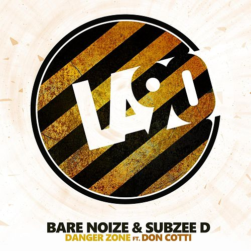 Danger Zone (feat. Don Cotti) by Bare Noize