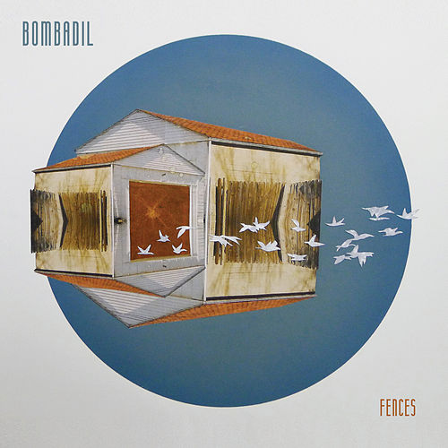 Fences by Bombadil