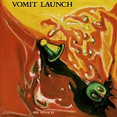 Play & Download Mr. Spench by Vomit Launch | Napster