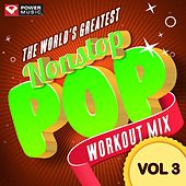 Play & Download Nonstop Pop Workout Mix Vol. 3 (60 Min Non-Stop Workout Mix (132 BPM) ) by Various Artists | Napster