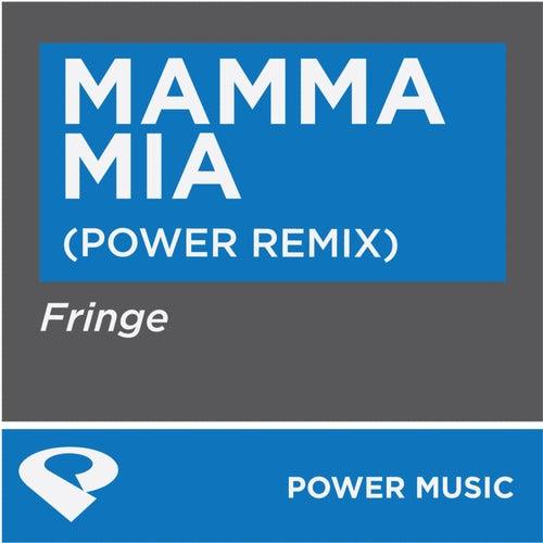 Mamma Mia-Single by Fringe