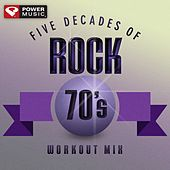 Five Decades of Rock 70's Workout Mix (60 Minute Non-Stop Workout Mix (128 BPM) ) by Various Artists