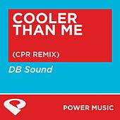 Play & Download Cooler Than Me - EP by DB Sound | Napster