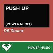Play & Download Push Up - Single by DB Sound | Napster