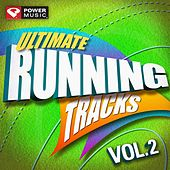 Play & Download Ultimate Running Tracks Vol. 2 (90 Min Non-Stop Running Mix (132 BPM) ) by Various Artists | Napster