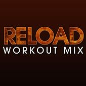 Play & Download Reload Workout Mix by DB Sound | Napster