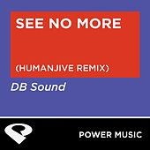 Play & Download See No More - Single by DB Sound | Napster