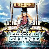 Electro Shine by Big Kenny