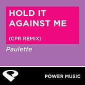 Hold It Against Me - EP by Chani