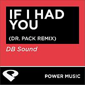 Play & Download If I Had You - EP by DB Sound | Napster