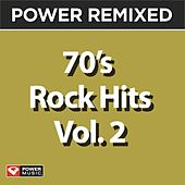 Play & Download Power Remixed: 70's Rock Hits Vol. 2 by Various Artists | Napster