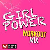 Play & Download Girl Power Workout Mix (60 Min Non-Stop Workout Mix (130 BPM) by Various Artists | Napster