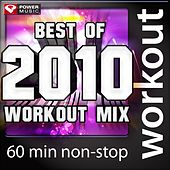 Play & Download Best of 2010 Workout Mix by Various Artists | Napster